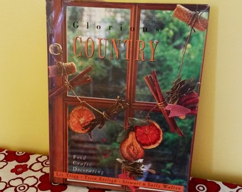 Glorious Country Food Crafts Decorating Inspiration Book, Vintage Crafts Book - BB5
