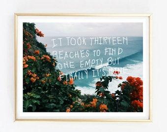 thirteen beaches photo print Typographic Print Quote art print wall decor bedroom decor lana del rey print framed quote tumblr room decor