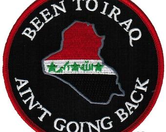Been to Iraq MILITARY VETERAN PATCH Embroidered Iron-on Iraqi War Desert Storm Gulf
