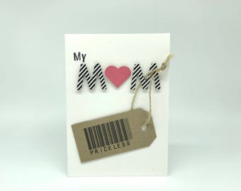 My Mom Is Priceless - Mother's Day Card  -  Mum Bar code Tag