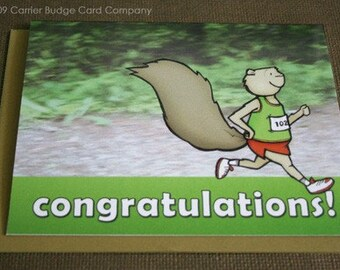 Solo Runner Squirrel - Congrats Greeting Card - Celebrating Runners in all their Glory