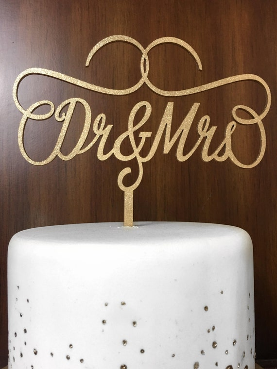 Dr and Mrs Cake Topper, Wedding Cake Topper, Engagement Cake Topper, Bridal Shower Cake Topper, Anniversary Cake Topper, Glitter Cake Topper