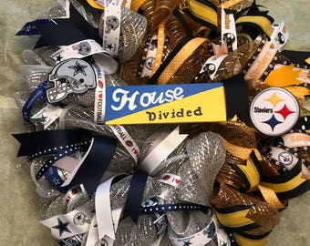 House/ Divided wreath ( Dallas Cowboys / Steeler     this has be custom made