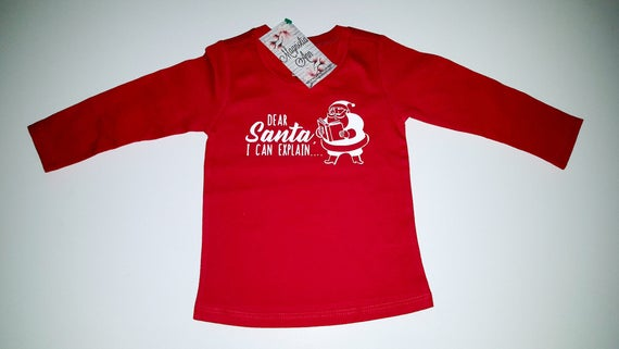 Dear Santa I Can Explain, Infant Baby Toddler Red Long Sleeve T-Shirt, Baby Christmas Shirt, Infant Christmas Shirt, Toddler Christmas Shirt