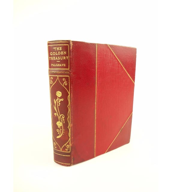 1925 The Golden Treasury, Best Songs and Lyrical Poems in the English Language