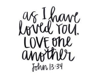 Love One Another Bible Verse Vinyl Car Decal Bumper Window Sticker Any Color Multiple Sizes Custom Jenuine Crafts