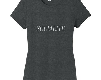Socialite - Funny Women's Fitted T-Shirt