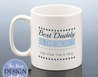 BEST DADDY Mug / Best Dad Mug / Best Daddy Fathers Day Gift / Best Dad Gift / Personalised Dad Cup Daddy Birthday Gift Dad Father's Day Gift