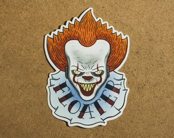 Floater Sticker - Pennywise Vinyl Sticker - Stephen King Glossy Sticker - Pennywise the Clown Art - IT Art - Derry Maine - Stephen Kings IT