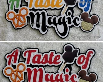 DISNEY A Taste of Magic - Die Cut Title Scrapbook Page Paper Piece - SSFF