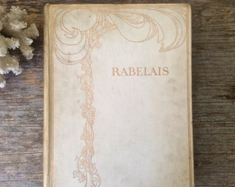 """Antique Book """"The Works of Rabelais"""", Classic French Literature, Volume 1 with Bizarre Illustrations"""