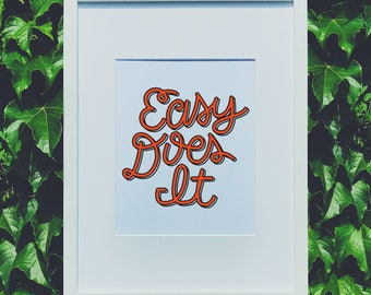 Easy Does It Hand Lettered Wall Art