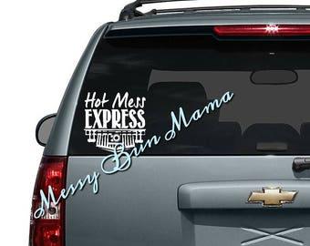 Hot Mess Express car decal