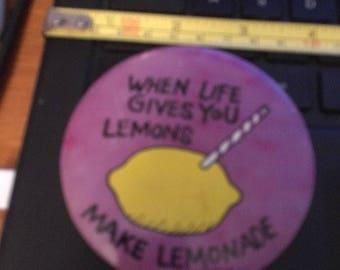 Vintage PIN Button: When Life gives you lemons, Make Lemonade