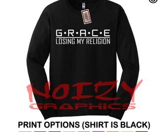 Grace Losing My Religion Christian LONG SLEEVE Shirt Jesus T-Shirt Religious Tee S / M / L / XL / 2XL / 3XL / 4XL / 5XL