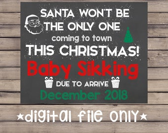 Christmas Pregnancy Announcement / Christmas Pregnancy Reveal / Holiday Pregnancy Announcement / Santa Not The Only One Coming to Town Sign