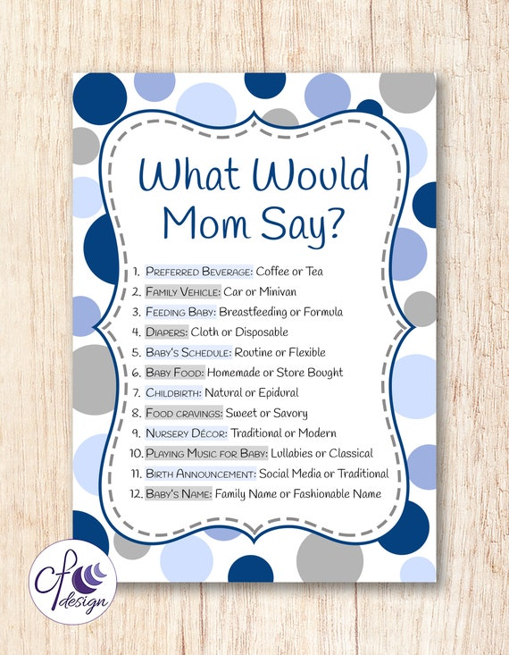 What Would Mom Say Blue Dots Baby Shower Printable