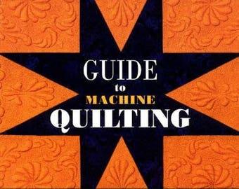 Guide to Machine Quilting by Diane Gaudynski