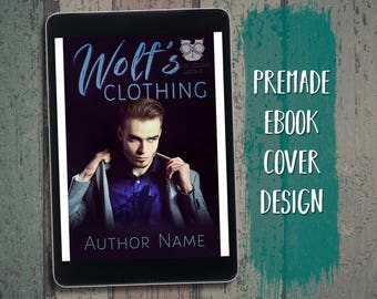 """eBook Cover Design Premade """"Wolf's Clothing"""" Paranormal Romance Werewolf Shifter Urban Fantasy"""