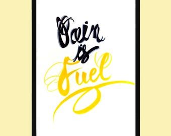 "The Knitted Strokes Hand Drawn Illustration ""Pain Is Fuel"", Hand Lettering, Digital Download"