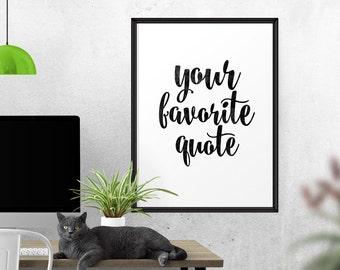 Custom Quote Print, Printable, Custom Text, Custom Wall Design, Custom Print, Personalized, Custom Design, Custom Word Art