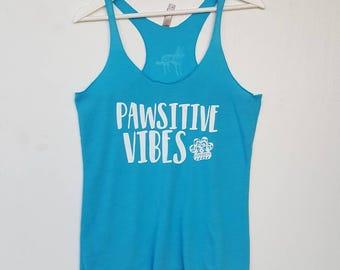 Pawsitive Vibes Tank- Racerback Tank- Ladies Tank Top