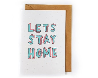 Let's stay home - Handlettered card - wall art print - typography card - typography print