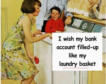I Wish my bank account filled up like my laundry basket funny kitchen towel