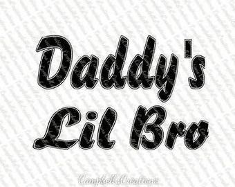 Daddy's Lil Bro