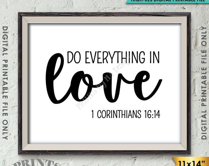 """Do Everything in Love Scripture Art, 1 Corinthians 16:14, Valentine's Day, Bible Verse Art, Instant Download 11x14"""" Printable Wall Decor"""