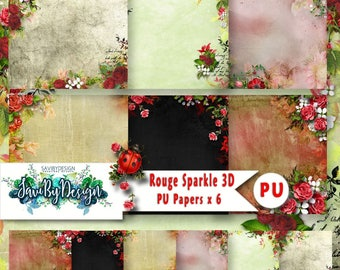 Personal Use Background Papers set of 6 for Digital Scrapbooking or Craft projects ROUGE SPARKLE, 3D Papers roses, floral feminine
