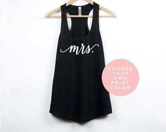 mrs shirt, mrs tank, bride gift, engagement gift, wedding shirts, bridal gift, bachelorette gift, wedding tank top, wedding tanks