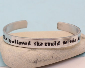 She believed she could so she did.. Bangle Bracelet.. Personalized.. Hand Stamped Cuff Bracelet.. Hammered.. .