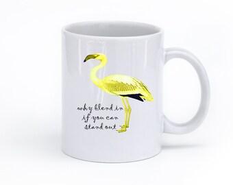 Yellow Coffee Mug - Diversity Coffee Mug - Graduation Gift - Inspirational Gift - Mug with Sayings - Flamingo Gift - Funny Mug