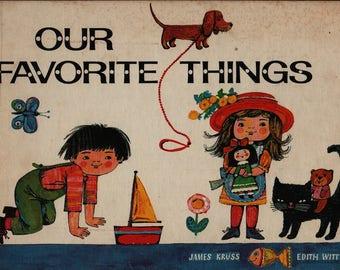 Our Favorite Things + James Kruss + Edith Witt + 1969 + Vintage Kids Book