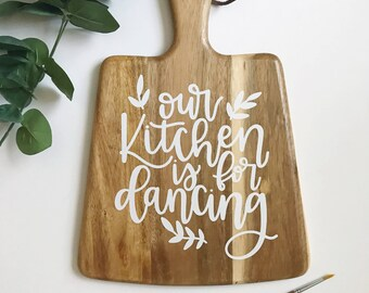 Our Kitchen is for Dancing | Paddle Board | Kitchen Decor