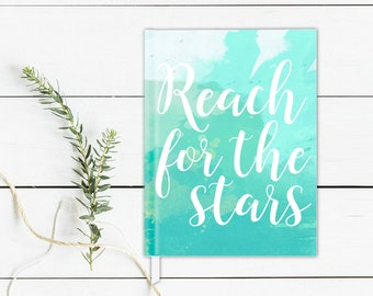 Reach for the Stars Journal Watercolor Notebook Writing Journal Personalized Gift Hardcover Journal Watercolor Journal Watercolor Sketchbook