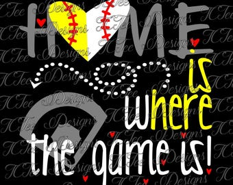 Home is Where The Game Is - Baseball Softball Mom - SVG Design Download - Vector Cut File