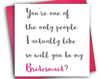 Will you be my bridesmaid card/Greetings card/Funny