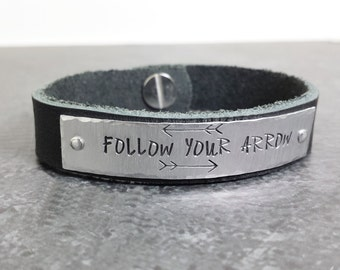 Personalized Silver and Leather Bracelet - Follow Your Arrow Hand Stamped Leather Bracelet - Customized Leather Bracelet - Graduation Gift