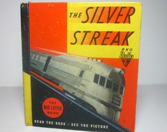 The Silver Streak Train Locomotive Big Little Book 1935
