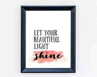 Let Your Light Shine Art Print - Home Decor - Inspirational Quotes - Bedroom Art - Quote Prints