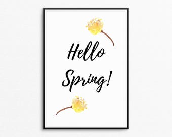 Hello Spring Quote, Spring Printable, Spring Poster, Watercolour Poster, Flower Print, Digital Wall Art, Instant Download, Printable Poster