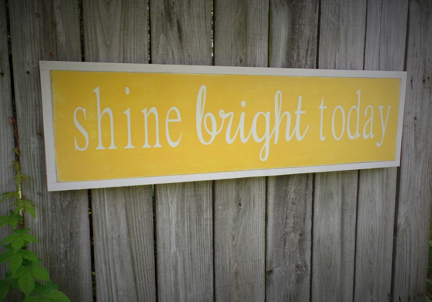 Shine Bright Today Wooden Sign Over the Door Wood Sign