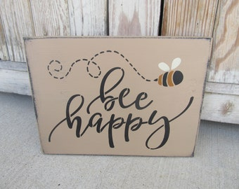 Primitive Bee Happy with Bee Hand Painted Sign GCC6979