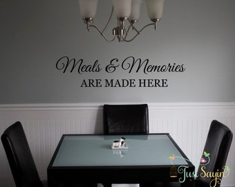 Meals and Memories Are Made Here Kitchen Wall Decal Vinyl Wall Decal Kitchen Decor