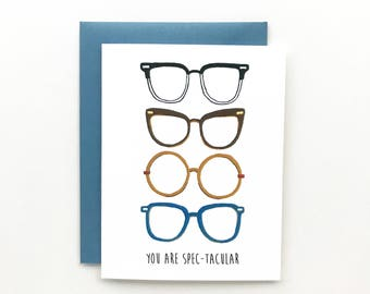 You Are Spectacular - Everyday Card, Birthday Card, Friendship Card, Just Because Card