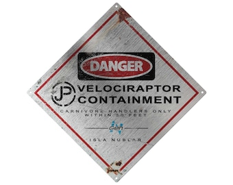 Jurassic Park: Raptor Containment Metal Sign