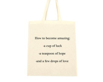 cotton tote bag, how to be come amazing