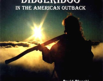 Didgeridoo in the American Outback... a Music CD by  David Blonski... Free Shipping on all CD orders